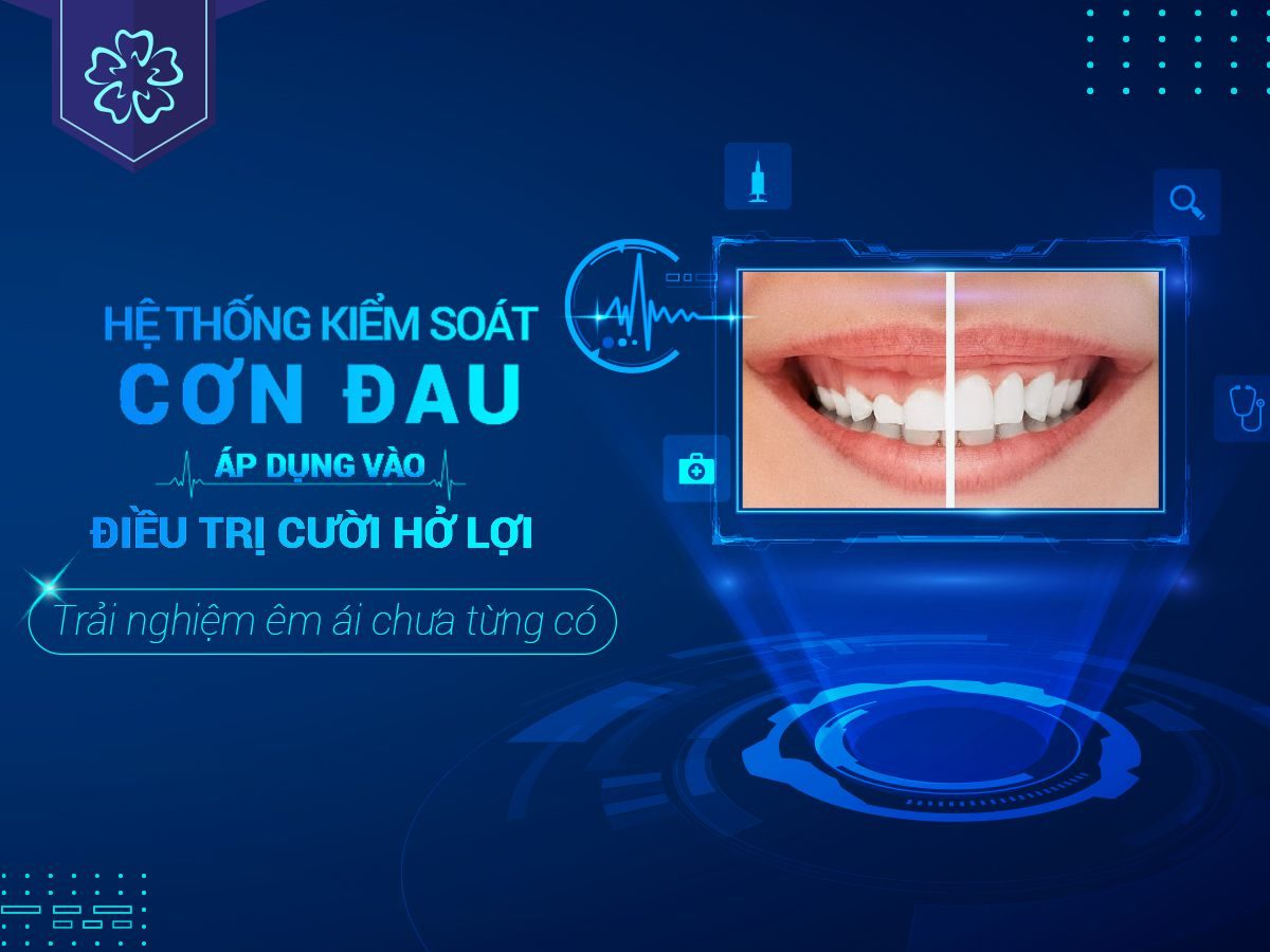 Hệ thống kiểm soát cơn đau trong phẫu thuật cười hở lợi tại nha khoa Flora